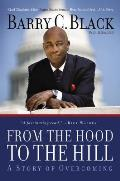 From the Hood to the Hill A Story of Overcoming