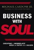 Business With Soul Creating A Workplace