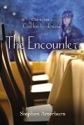 Encounter Sometimes God Has to Intervene