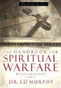 Handbook for Spiritual Warfare Revised & Updated