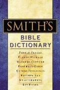 Smiths Bible Dictionary More Than 6000 Detailed Definitions Articles & Illustrations