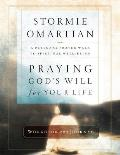 Praying God's Will for Your Life Workbook and Journal