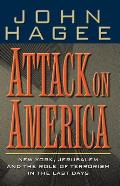 Attack on America New York Jerusalem & the Role of Terrorism in the Last Days