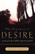 Journey of Desire Searching for the Life We Always Dreamed of