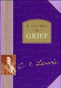 C S Lewis On Grief