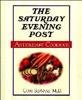 Saturday Evening Post Antioxidant Cookbook