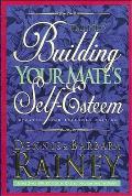 Building Your Mate's Self-Esteem