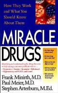 Miracle Drugs How They Work & What You Should Know about Them
