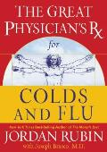 Rubin #4: The Great Physician's RX for Colds and Flu