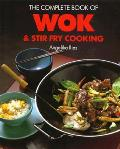 Complete Book Of Wok & Stir Fry Cooking