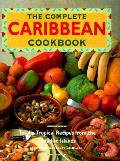 Complete Caribbean Cookbook Totally Tropical