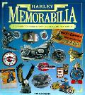 Harley Memorabilia An Illustrated Guide To Harley Dav