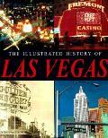 Illustrated History Of Las Vegas