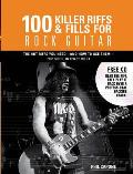 100 Killer Riffs & Fills for Rock Guitar
