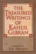 Treasured Writings of Kahlil Gibran