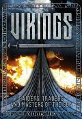 Vikings: Warriors, Raiders & Masters of the Sea