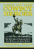 Last Of The Cowboy Heroes The Westerns