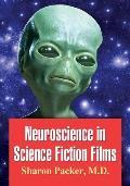 Neuroscience in Science Fiction Films