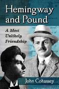 Hemingway and Pound: A Most Unlikely Friendship