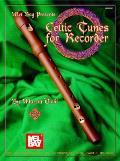 Mel Bay Presents Celtic Tunes for Recorder