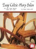 Easy Celtic Harp Solos: Irish, Manx, Bretton, Hebridean, Scottish, Cornish, Welsh