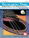 Conversation Pieces: Original Solos for the Classical Guitarist [With CD]