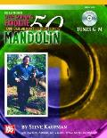Steve Kaufman's Favorite 50 Traditional American Fiddle Tunes for the Mandolin, Tunes G-M [With CD]