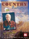 Country Ballads for Fingerstyle Guitar [With CD]