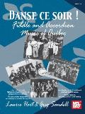 Danse Ce Soir!: Fiddle And Accordion Music Of Quebec