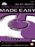 Gospel Flatpicking Guitar Made Easy [With CD]