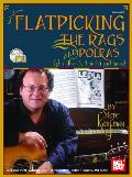Flatpicking the Rags & Polkas With 2 CDs