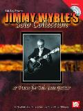 Jimmy Wyble's Solo Collection: 17 Pieces for Solo Jazz Guitar [With CD]