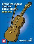 Mel Bay Presents Beginner Violin Theory for Children Book 2