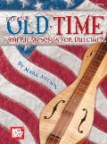 Mel Bay Presents Favorite Old-Time American Songs for Dulcimer