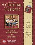 A Christmas Pastorale: 600 Years of Carols, Chorales, Preludes and Pastorales Scored for Guitar Duet [With CD]