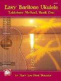Easy Baritone Ukulele Tablature Method, Book One