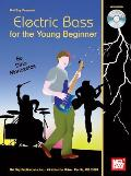 Electric Bass for the Young Beginner [With CD (Audio)]
