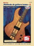 Mel Bay Methode de Guitare Basse 1 [With CD]