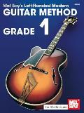 Mel Bays Left Handed Modern Guitar Method Grade 1