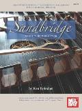 Sandbridge Dance Tune Collection Arrangements of Reels Jigs Hornpipes Polkas & Rags for the Hammered Dulcimer