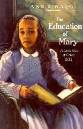 Education Of Mary A Little Miss Of Color 1832