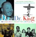 Dear Dr King Letters From Todays Childre