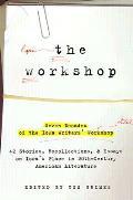 Workshop Seven Decades Of The Iowa Wri