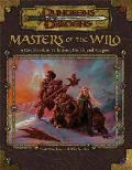 D&D 3rd Edition Masters Of The Wild A Guidebook To Barbarians Druids & Rangers