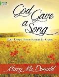 God Gave a Song: Eight Gospel Hymn Settings for Organ