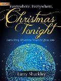 Everywhere, Everywhere, Christmas Tonight: Carols from Around the World for Piano Solo