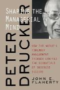 Peter Drucker Shaping the Managerial Mind