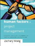 Human Factors In Project Management Concepts Tools & Techniques For Inspiring Teamwork & Motivation
