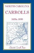 North Carolina Carrolls, 1600s-1850