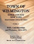 Town of Wilmington, Essex County, New York, Transcribed Serial Records: Volume 22. Wills, Guardianships and Probates, 1880-1900